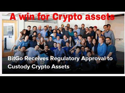 BitGo Receives Regulatory Approval to Custody Crypto Assets
