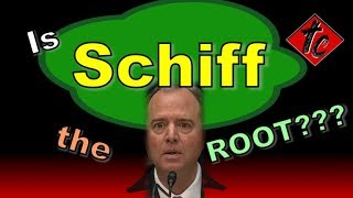 Truthification Chronicles Is Schiff the ROOT???