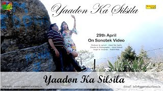 yaadon ka silsila kannika shukla rahul rai gupta rashid khan suhail qureshi new hindi song