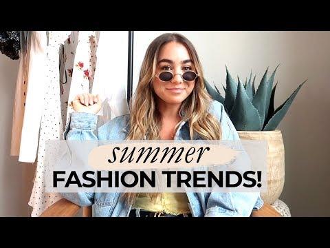 SUMMER FASHION TRENDS! 2018 | Julia Havens