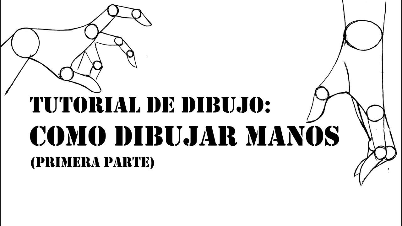 TUTORIAL DE DIBUJO  COMO DIBUJAR MANOS primera parte  YouTube