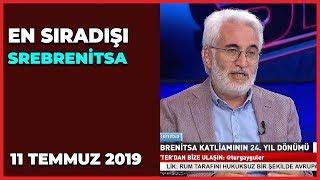 En Sıradışı Turgay Güler   Hasan Öztürk   Ahmet Kekeç   Mustafa Şen   11 Temmuz 2019