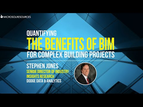 Quantifying the Benefits of BIM for Complex Building Projects with Stephen Jones