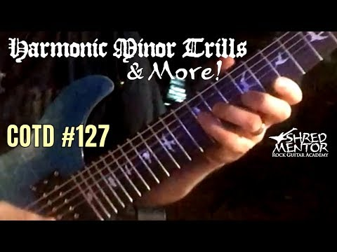 Harmonic Minor Trills & More | ShredMentor Challenge of the Day #127