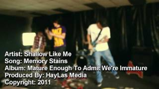 Shallow Like Me - Memory Stains (OFFICIAL)