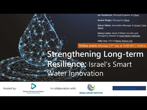 Online Panel Discussion   Strengthening Long Term Resilience Israel's Smart Water Innovation VIDEO