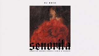 DJ Noiz - Senorita ft. Kennyon Brown, Donell Lewis, Konecs