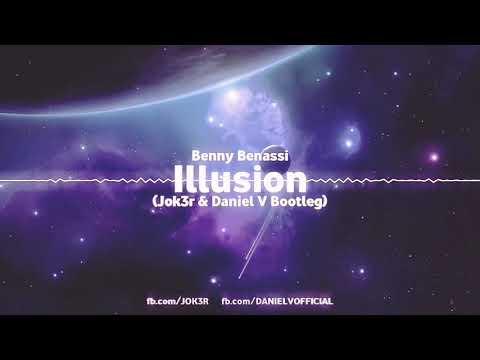 💥Benny Benassi - Illusion (Jok3r & DanieL V Bootleg)💥