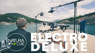 Electro Deluxe KO Session Natura Live 4