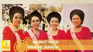 [6.44 MB] Selimut Putih - Orkes El Suraya (Official Audio)