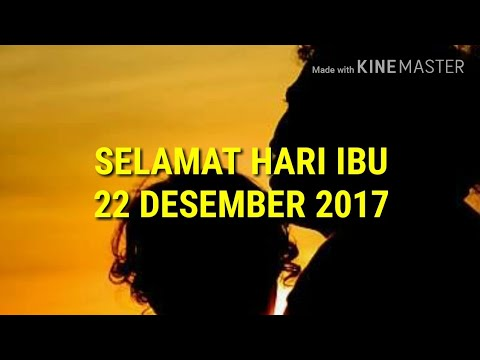 Kata Kata Mutiara Untuk Di Hari Ibu 22 Desember 2017 Youtube