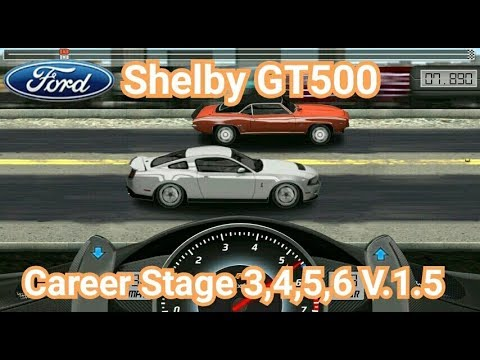 drag racing tune car shelby gt500 for 4 career stage level. Black Bedroom Furniture Sets. Home Design Ideas