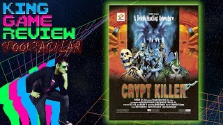Crypt Killer - King Game Review Spooktacular 2017