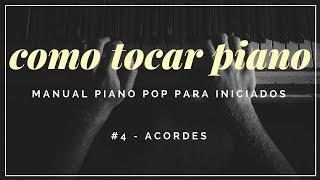 Como tocar piano pop - #4 Acordes