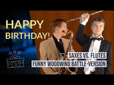 Happy Birthday Battle Version with Saxophone and Flute