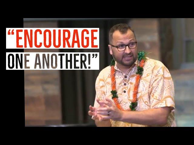 Kaimuki Christian Church - Encourage One Another - Series: