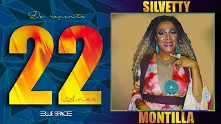 Blue Space Oficial     22 Anos     Silvetty Montilla e Ballet  -10.03.18