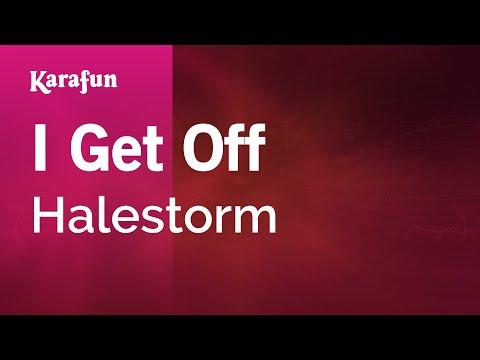 Karaoke I Get Off - Halestorm *