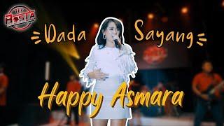 Download Happy Asmara - Dada Sayang - The Rosta Reborn [OFFICIAL]