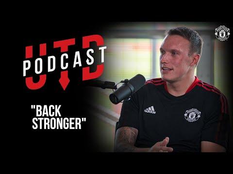 """Phil Jones: """"Back Stronger""""   The UTD Podcast   Manchester United"""