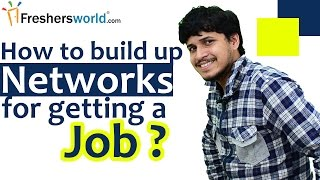 Job Networking Tips: How to Find the Right Job by Building Networks and the Ways to build it
