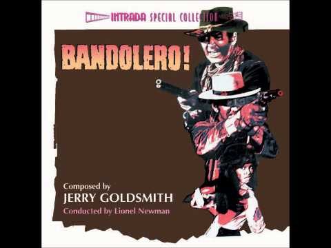 Jerry Goldsmith - Bandolero - Main Title