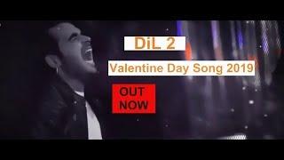 DIL 2  || NINJA || Valentines Special || New Punjabi Songs 2019 || FULL HD ||