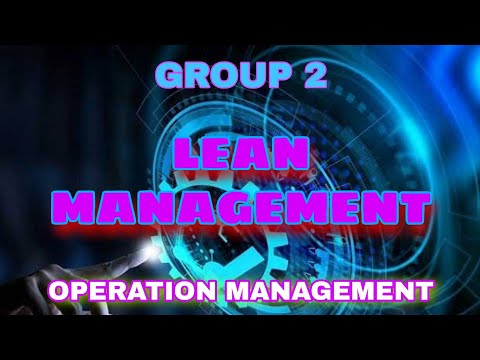 LEAN MANAGEMENT | OPERATION MANAGEMENT | GROUP 2