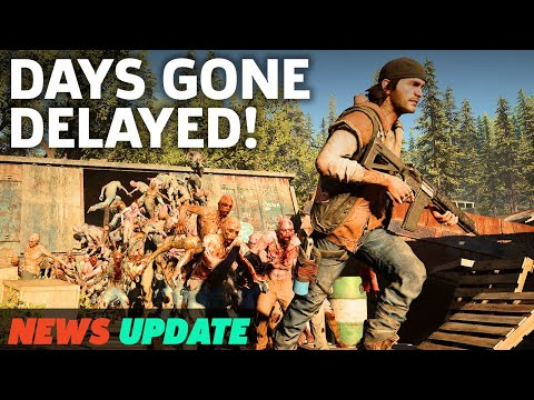 DELAYED: PS4 Exclusive Days Gone  GS News Update