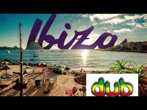 IBIZA DUB (CloudsRemix)