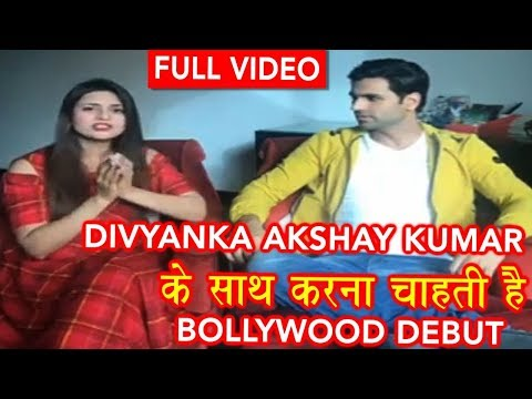 Divyanka Akshay Kumar के साथ करना चाहती है  Bollywood DEBUT  Ishita of yhm first bollywood film