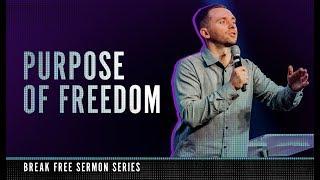 PURPOSE OF FREEDOM   Pastor Vlad