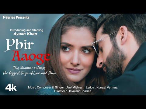 Phir Aaoge  Lyrics | Ami Mishra Mp3 Song Download