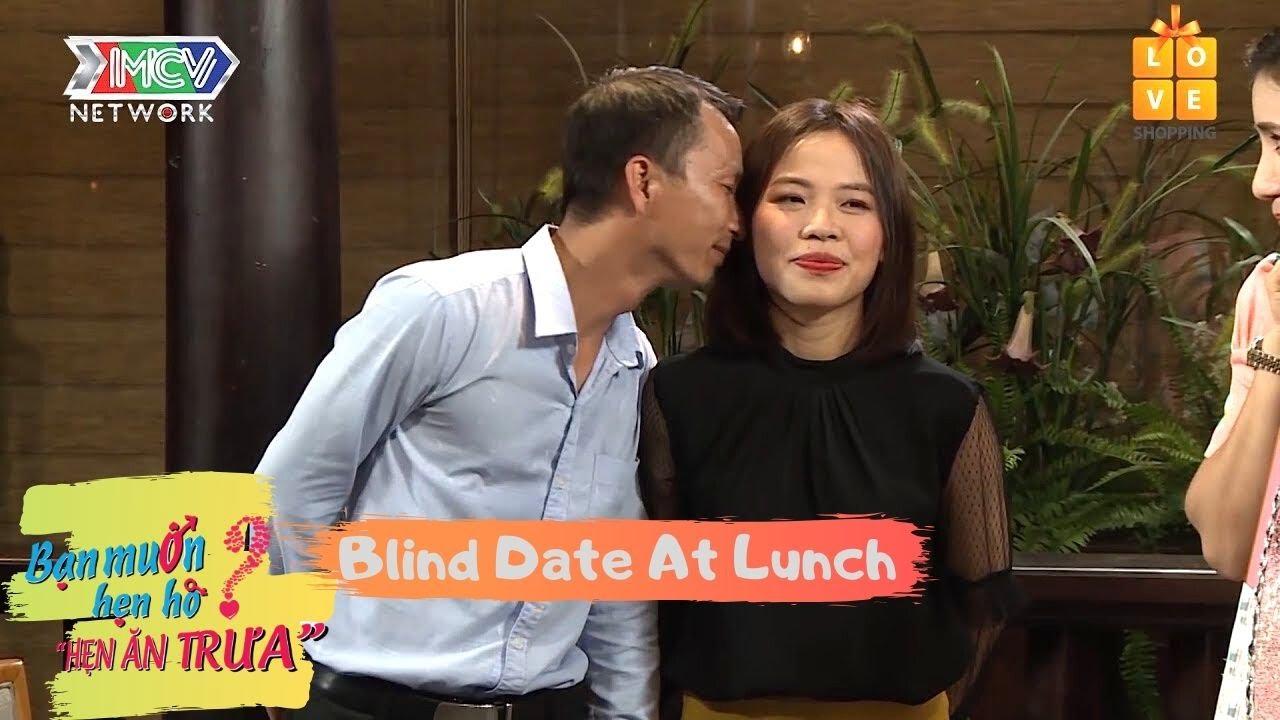 Hẹn Ăn Trưa | Ngọc Toàn – Huyền Trang | Blind Date At Lunch Ep 1 |HAT