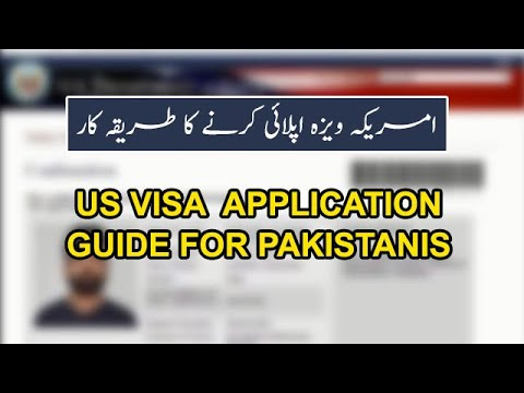 US America Visa Application Guide For Pakistanis | US America Visa Application Form Pakistan
