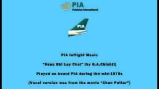 PIA Pakistani Inflight Music - Sanu Bhi Lay Chal (by G.A.Chishti) - Instrumental