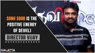 Director Vijay about Sonu Sood of  Devi(L)