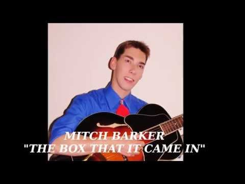 The Box That It Came In - Mitch Barker
