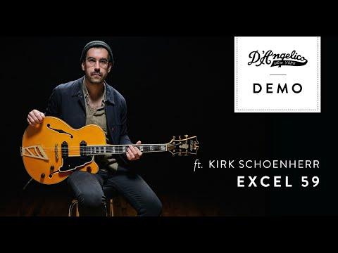Excel 59 Demo with Kirk Schoenherr | D'Angelico Guitars