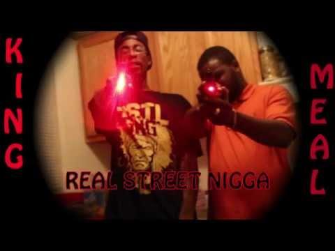 King Meal - RSN (Real Street Nigga) shot by @shinebaby757