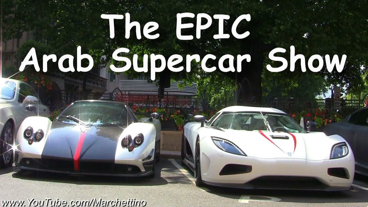 The Epic Arab Supercar Show Millionaire Boy Racers Youtube