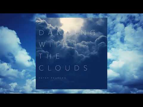 "Peter Pearson  ""Dancing With The Clouds"" (Full Album - 2019) Mp3"