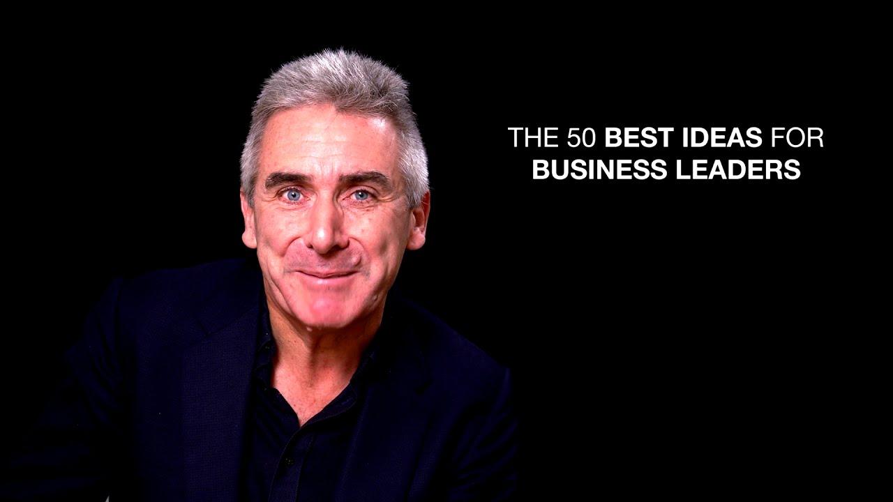 50 Best Ideas For Business Leaders 2020 Geniusworks