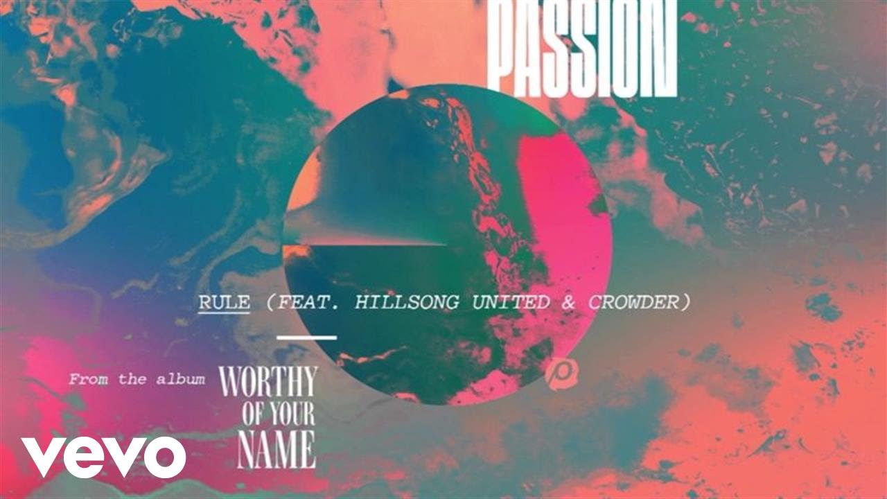 passion-rule-live-audio-ft-hillsong-united-crowder-passionvevo