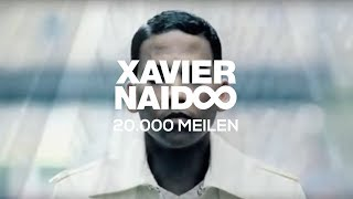 Watch Xavier Naidoo 20000 Meilen video