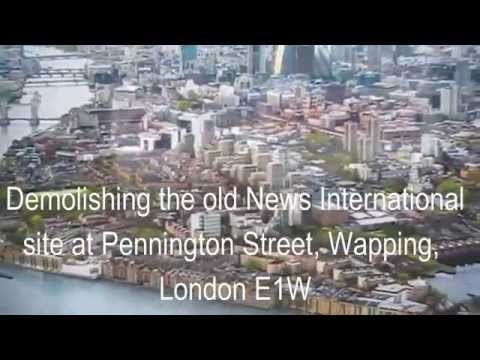 Demolishing 'Fortress Wapping' the old News International site