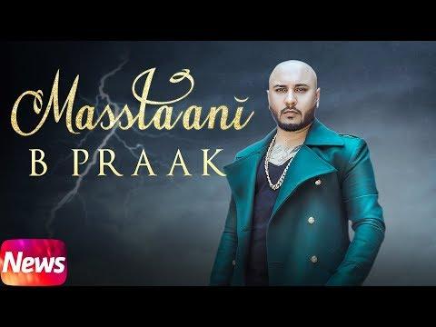 News | Masstaani | B Praak | Jaani | Arvinder Khaira | Releasing On 24th July 2018| Speed Records