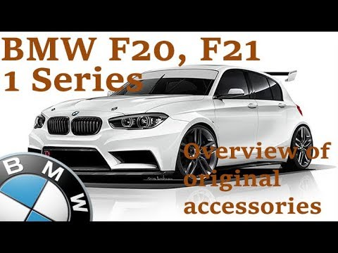 Bmw 1 Series F20 F21 Overview Of The Original Accessories