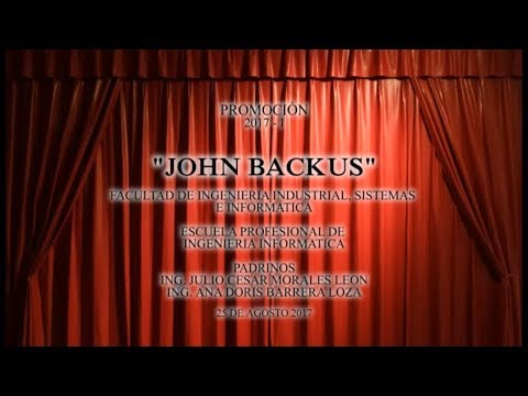 "INGENIERÍA INFORMÁTICA - ""JOHN BACKUS"" - PROMOCIÓN 2017 - I"