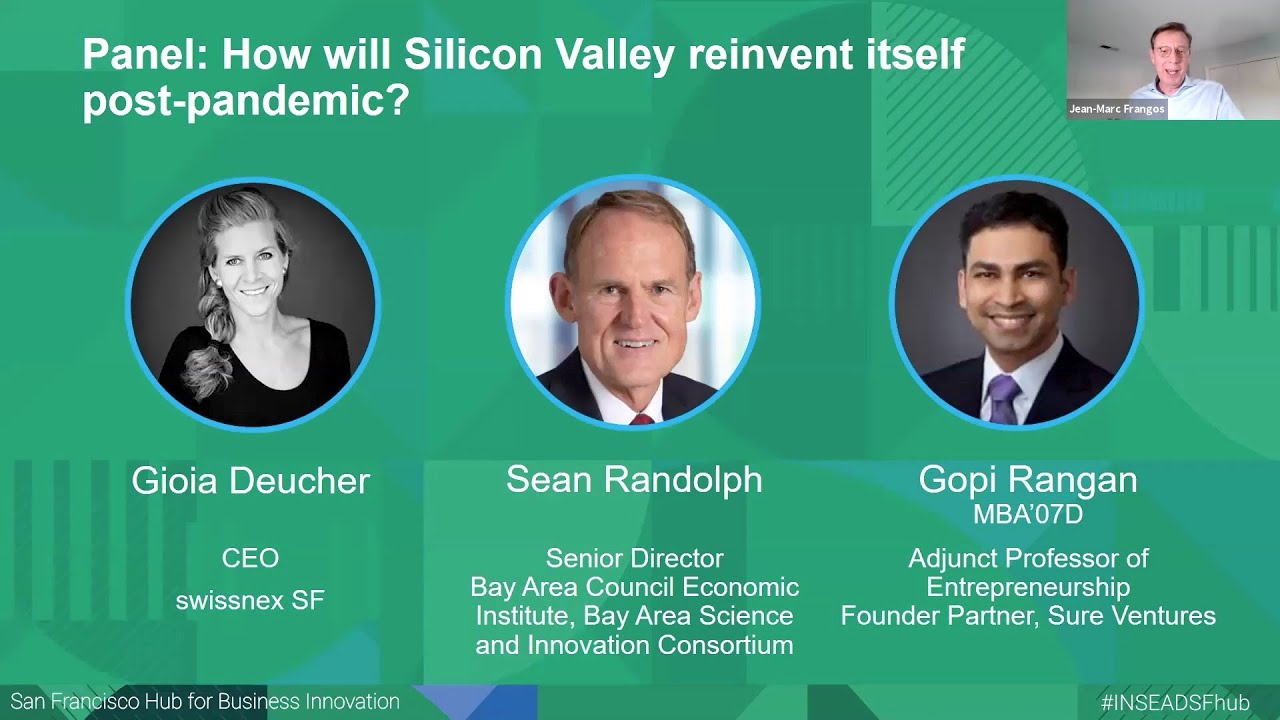 INSEAD : How will Silicon Valley reinvent itself post pandemic?